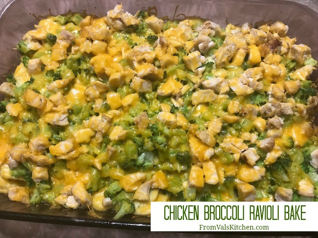 Chicken Broccoli Ravioli Bake Recipe From Val's Kitchen