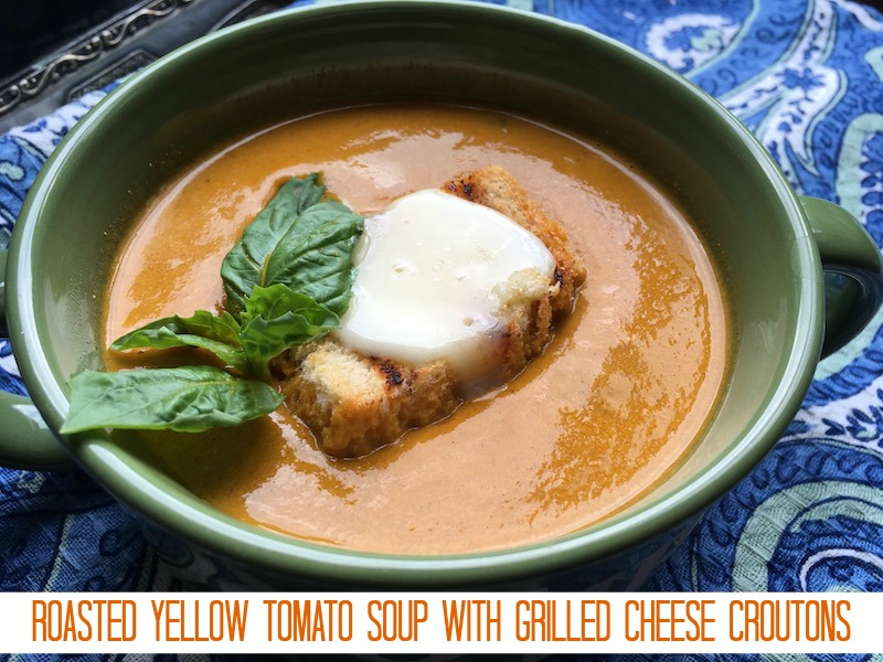 Roasted Yellow Tomato Soup with Grilled Cheese Croutons Recipe