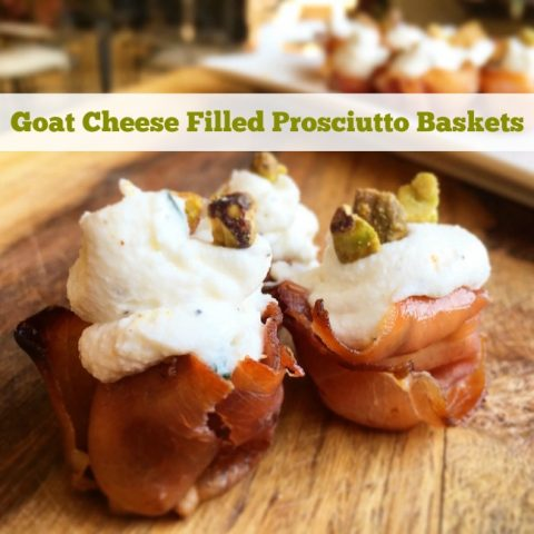 Goat Cheese Filled Prosciutto Baskets