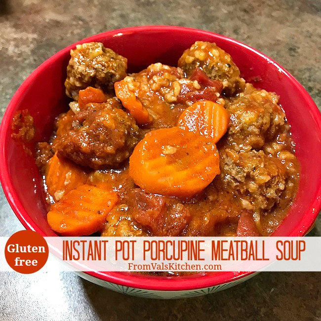 Instant Pot Gluten-free Porcupine Meatball Soup Recipe From Val's Kitchen
