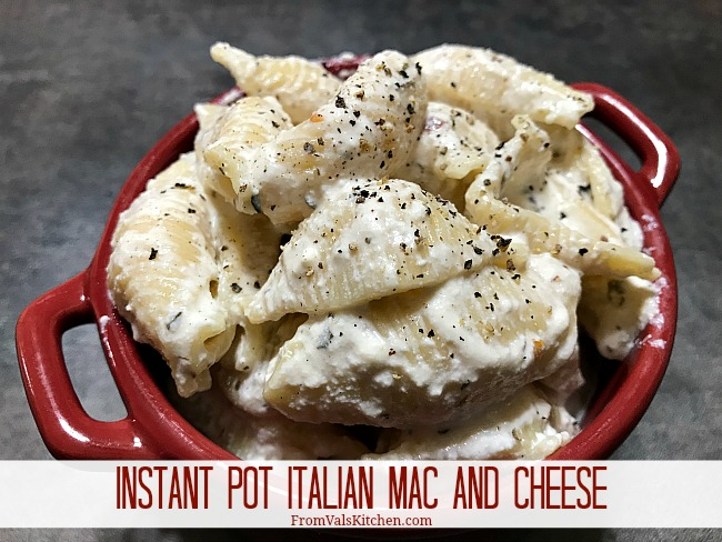 Instant Pot Pressure Cooker Italian Mac And Cheese Recipe From Val's Kitchen