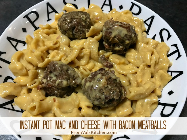 Instant Pot Mac And Cheese With Bacon Meatballs Recipe From Val's Kitchen