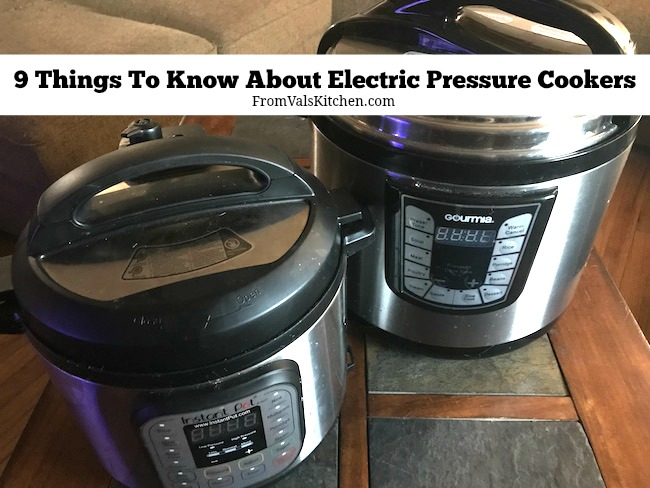 9 Things To Know About Electric Pressure Cookers