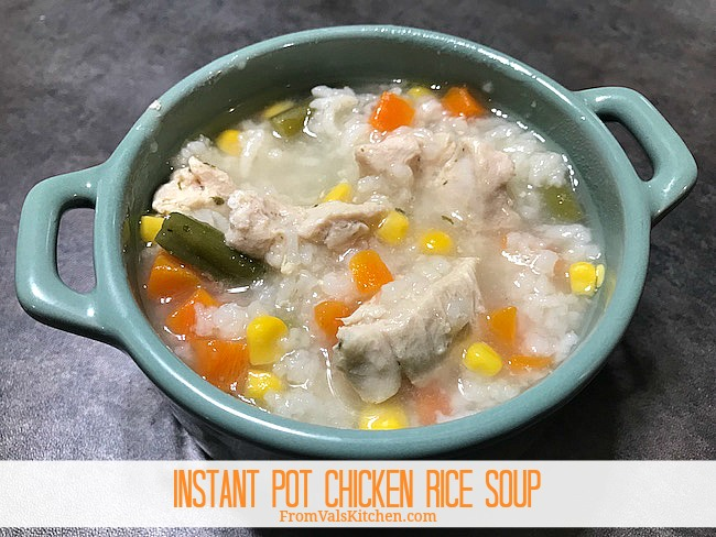 Instant Pot Chicken Rice Soup Recipe From Val's Kitchen