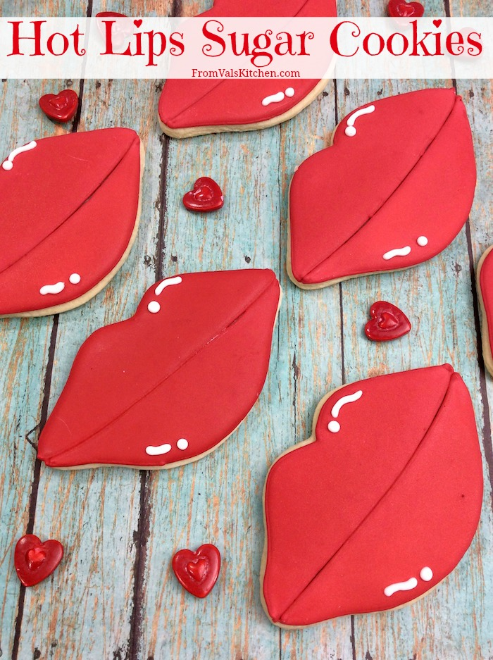Hot Lips Sugar Cookies Recipe For Valentine's Day From Val's Kitchen