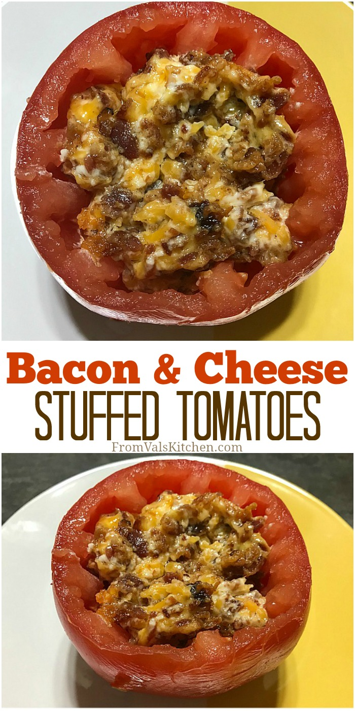 Bacon & Cheese Stuffed Tomatoes Recipe From Val's Kitchen