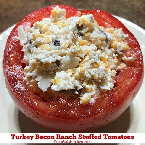 Gluten-free Turkey Bacon Ranch Stuffed Tomatoes Recipe From Val's Kitchen
