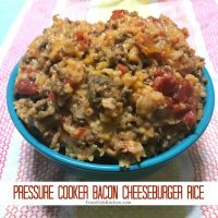 Pressure Cooker Bacon Cheeseburger Rice