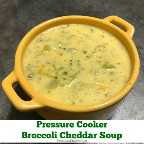 Pressure Cooker Broccoli Cheddar Soup Recipe From Val's Kitchen