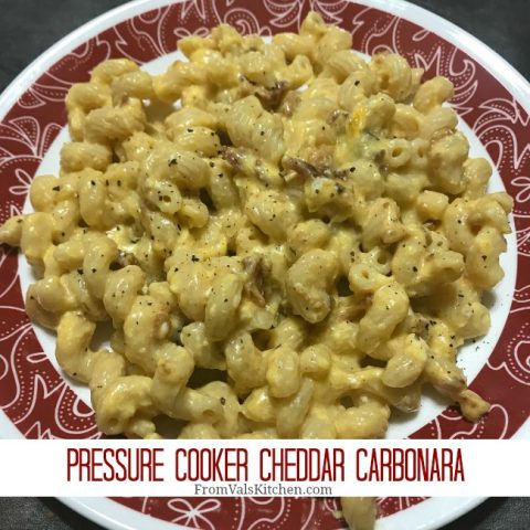 Pressure Cooker Cheddar Carbonara Recipe From Val's Kitchen