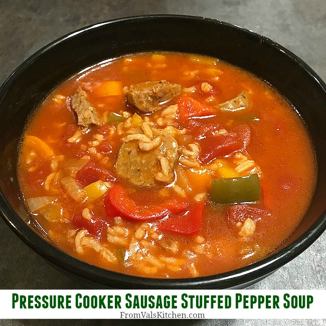 Pressure Cooker Sausage Stuffed Pepper Soup Recipe From Val's Kitchen