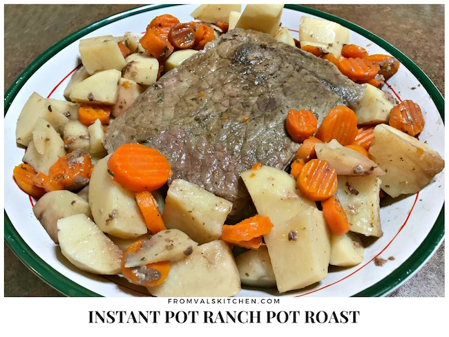 Instant Pot Ranch Pot Roast Recipe From Val's Kitchen