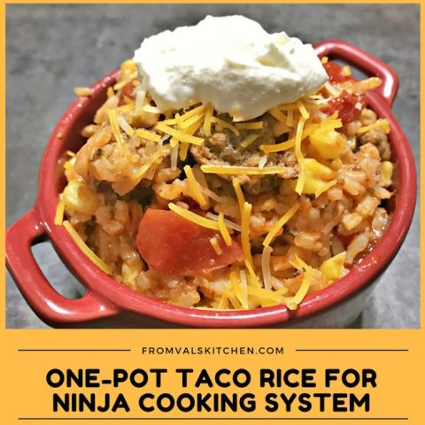 One-Pot Taco Rice Ninja Cooking System Recipe From Val's Kitchen