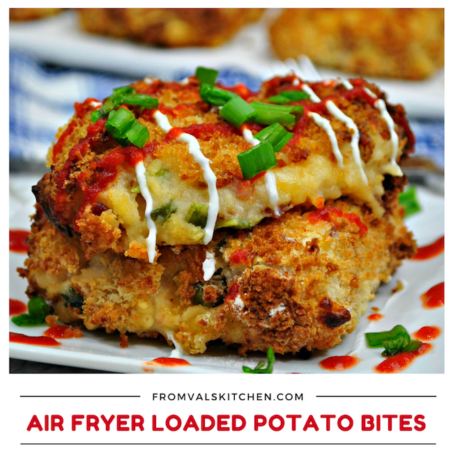 Air Fryer Loaded Potato Bites Recipe From Val's Kitchen