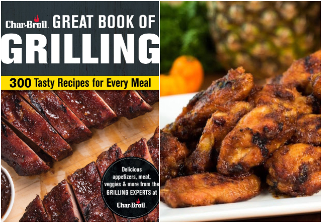 Char-Broil Great Book of Grilling And Pineapple Habanero Chicken Wings Recipe