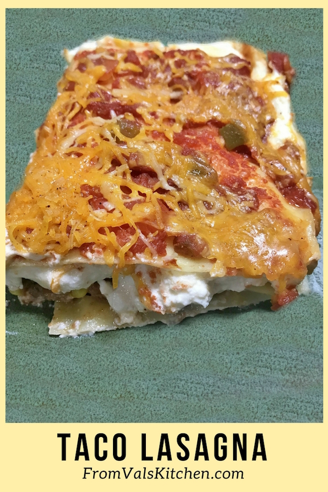Taco Lasagna Recipe From Val's Kitchen