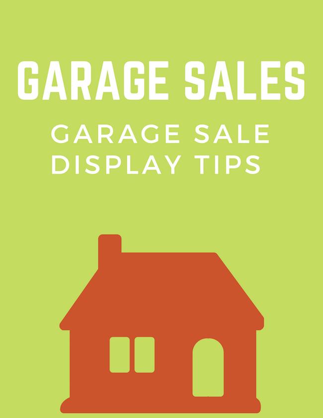 Garage Sales - Garage Sale Display Tips