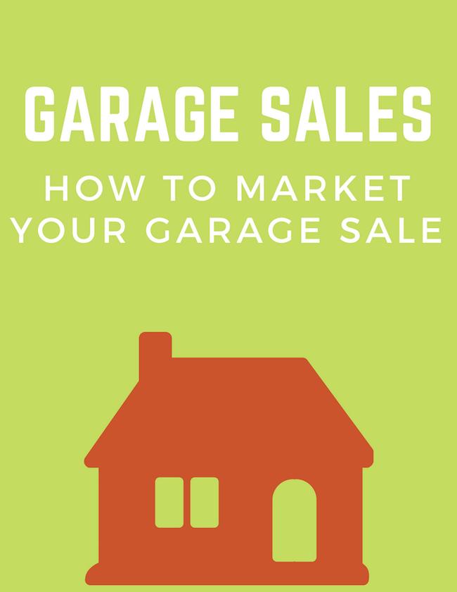 Garage Sales - How To Market Your Garage Sale