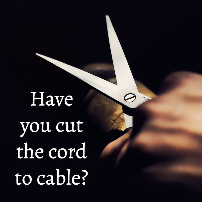 Have You Cut The Cord?