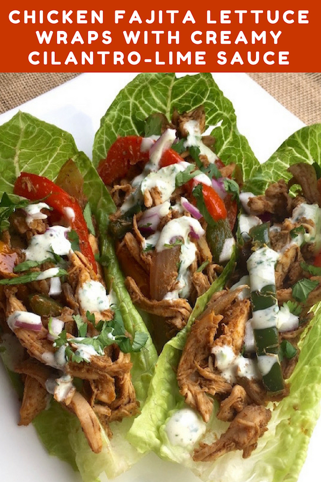 Chicken Fajita Lettuce Wraps With Creamy Cilantro-Lime Sauce