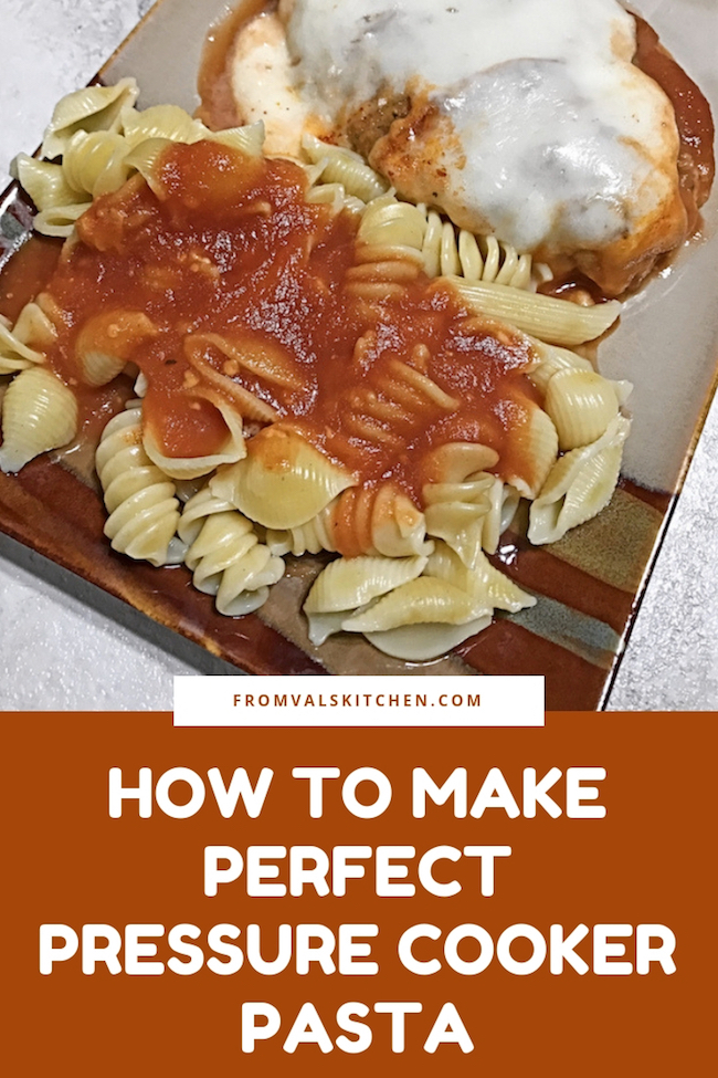 How To Make Perfect Pressure Cooker Pasta Recipe From Val's Kitchen
