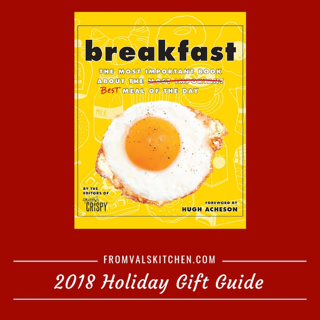 2018 Holiday Gift Guide - Breakfast: The Most Important Book About the Best Meal of the Day