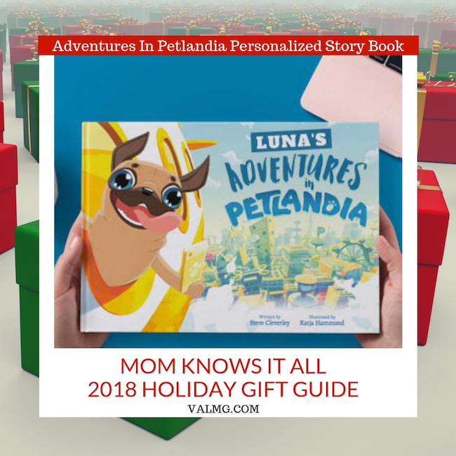 MOM KNOWS IT ALL 2018 HOLIDAY GIFT GUIDE - Adventures In Petlandia Personalized Story Book