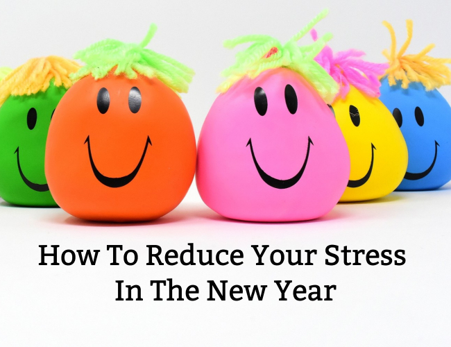 How To Reduce Your Stress In The New Year