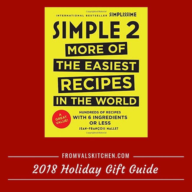 2018 Holiday Gift Guide - Simple 2: More Of The Easiest Recipes In The World