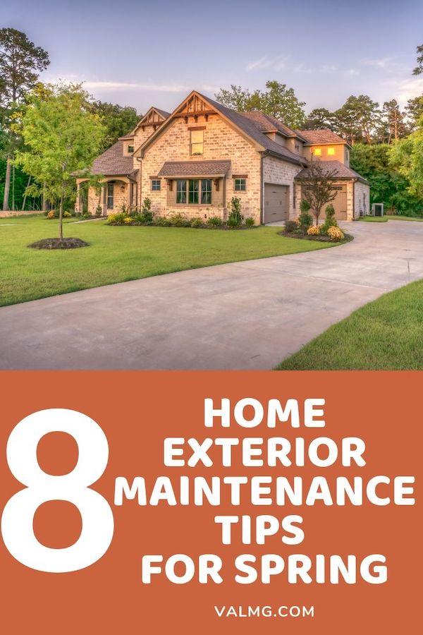 8 Home Exterior Maintenance Tips For Spring