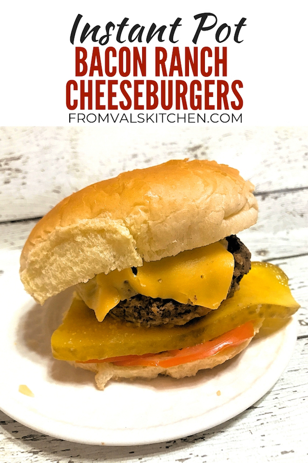 Instant Pot Bacon Ranch Cheeseburgers Recipe
