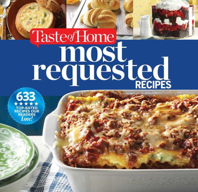 Taste of Home Most Requested Recipes