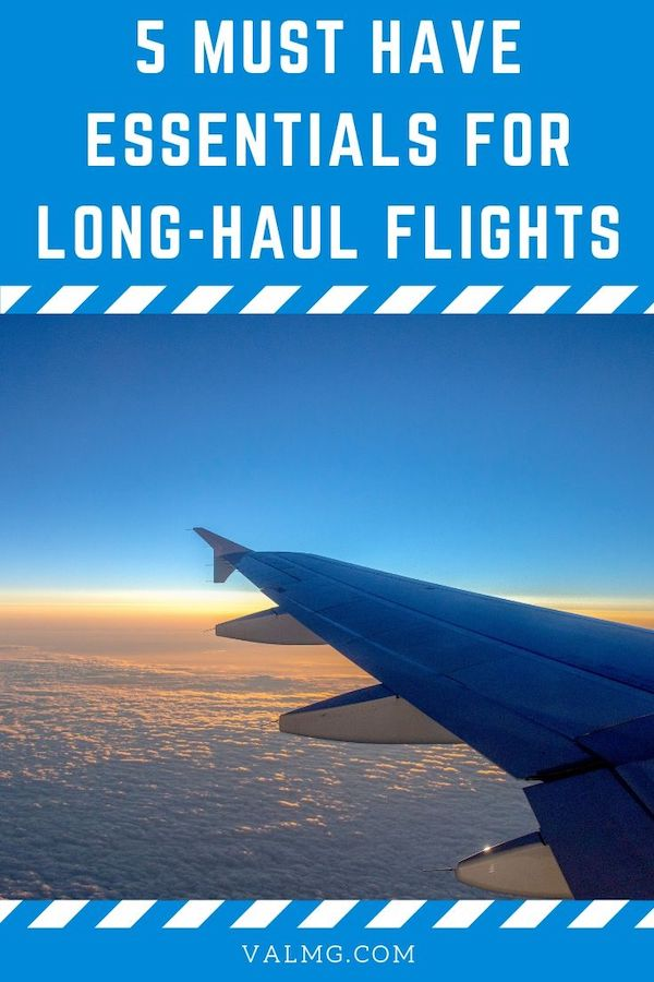5 Must Have Essentials For Long-Haul Flights