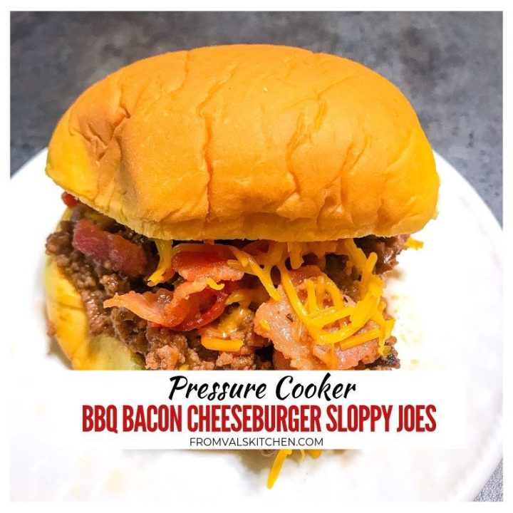 Pressure Cooker BBQ Bacon Cheeseburger Sloppy Joes