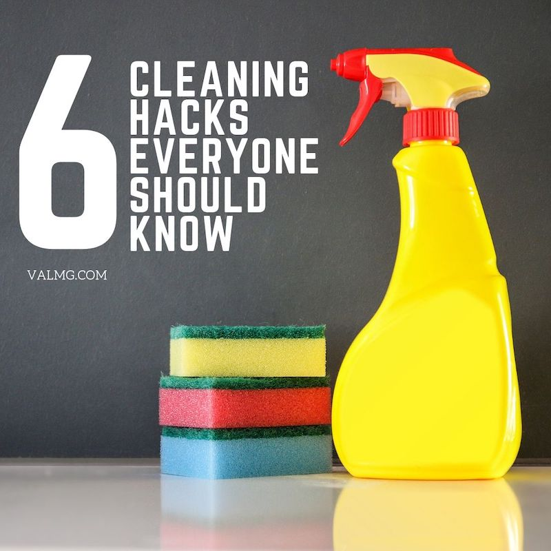 6 Cleaning Hacks Everyone Should Know
