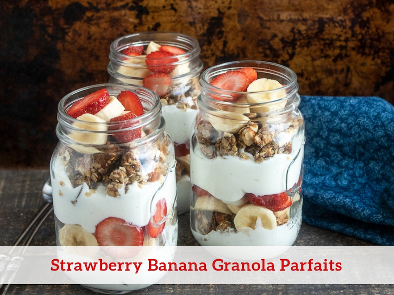 Strawberry Banana Granola Parfaits Recipe