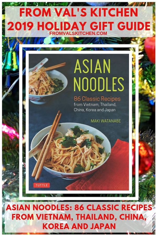 2019 HOLIDAY GIFT GUIDE - Asian Noodles Cookbook