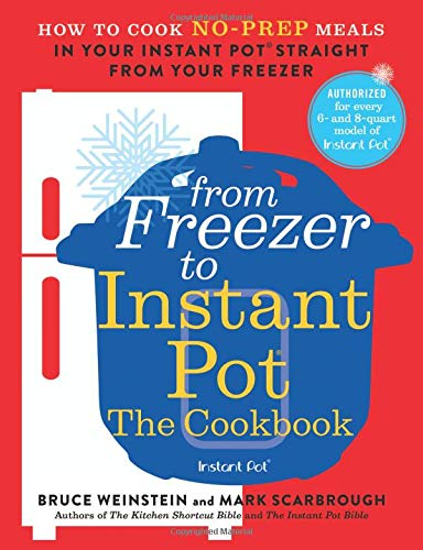 FROM VAL'S KITCHEN 2019 GIFT GUIDE - From Freezer To Instant Pot: The Cookbook