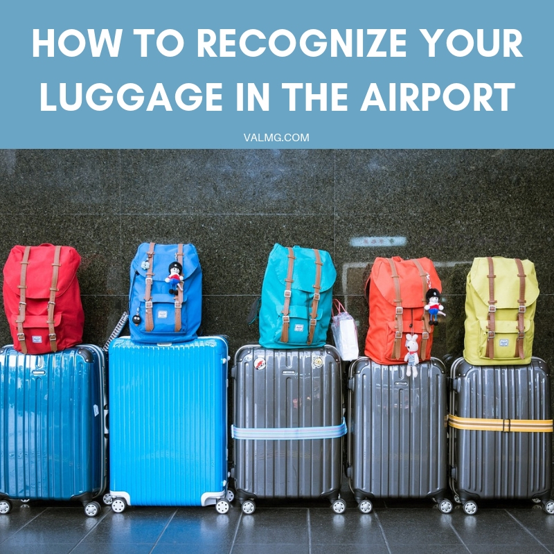 How To Recognize Your Luggage In The Airport