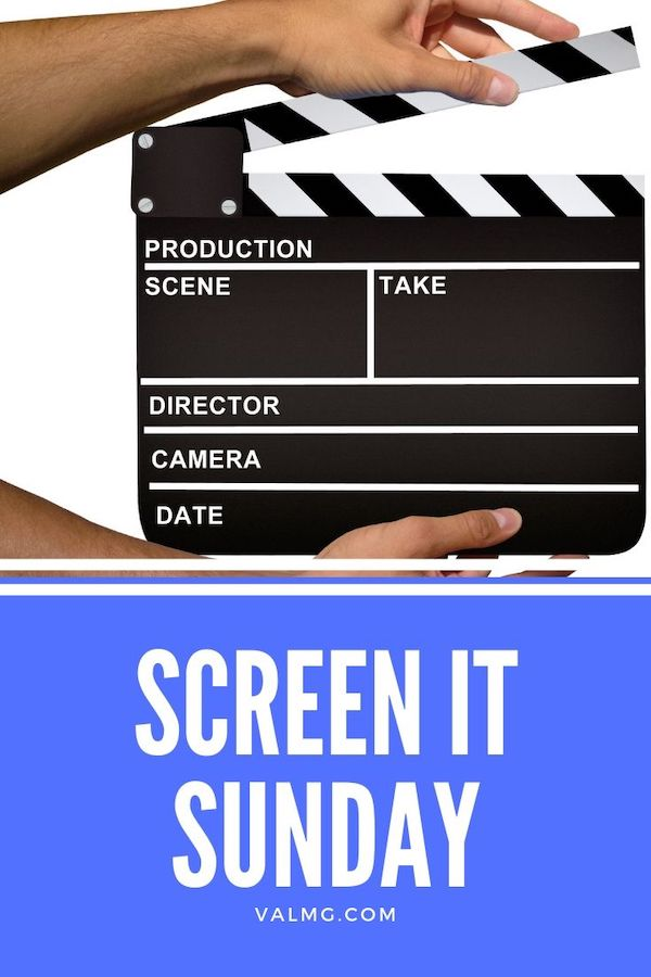Screen It Sunday
