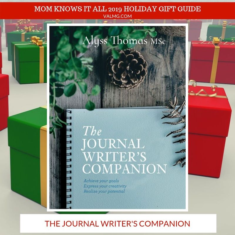 MOM KNOWS IT ALL 2019 HOLIDAY GIFT GUIDE - The Journal Writer's Companion