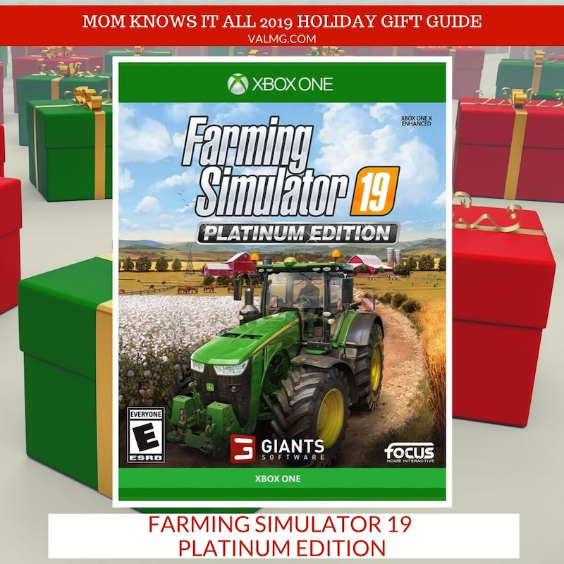 MOM KNOWS IT ALL 2019 HOLIDAY GIFT GUIDE - Farming Simulator 19 Platinum Edition