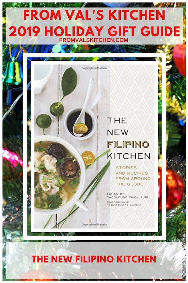 FROM VAL'S KITCHEN 2019 HOLIDAY GIFT GUIDE - The New Filipino Kitchen Cookbook
