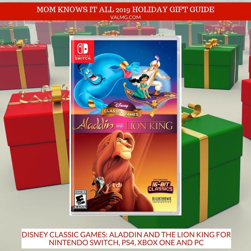 MOM KNOWS IT ALL 2019 HOLIDAY GIFT GUIDE - Disney Classic Games: Aladdin and the Lion King For Nintendo Switch, PS4, Xbox One And PC