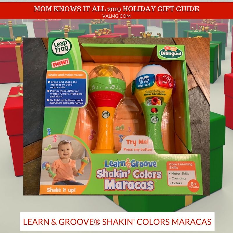 MOM KNOWS IT ALL 2019 HOLIDAY GIFT GUIDE - LeapFrog Learn & Groove Shakin' Colors Maracas