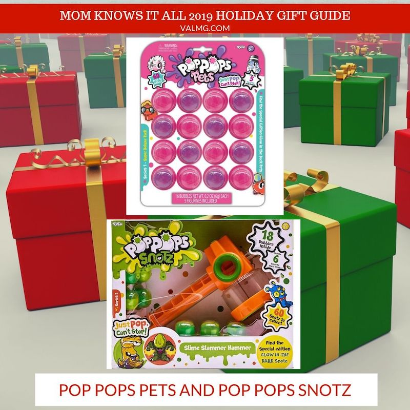 MOM KNOWS IT ALL 2019 HOLIDAY GIFT GUIDE - Pop Pops Petz and Pop Pops Snotz