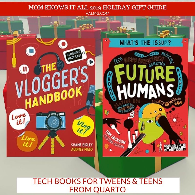 MOM KNOWS IT ALL 2019 HOLIDAY GIFT GUIDE - Tech Books For Tweens & Teens From Quarto