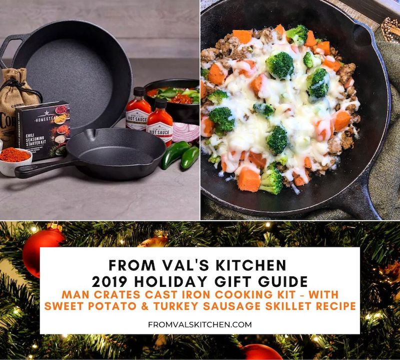 FROM VAL'S KITCHEN HOLIDAY GIFT GUIDE - Man Crates Cast Iron Cooking Kit - With Sweet Potato And Turkey Sausage Skillet Recipe