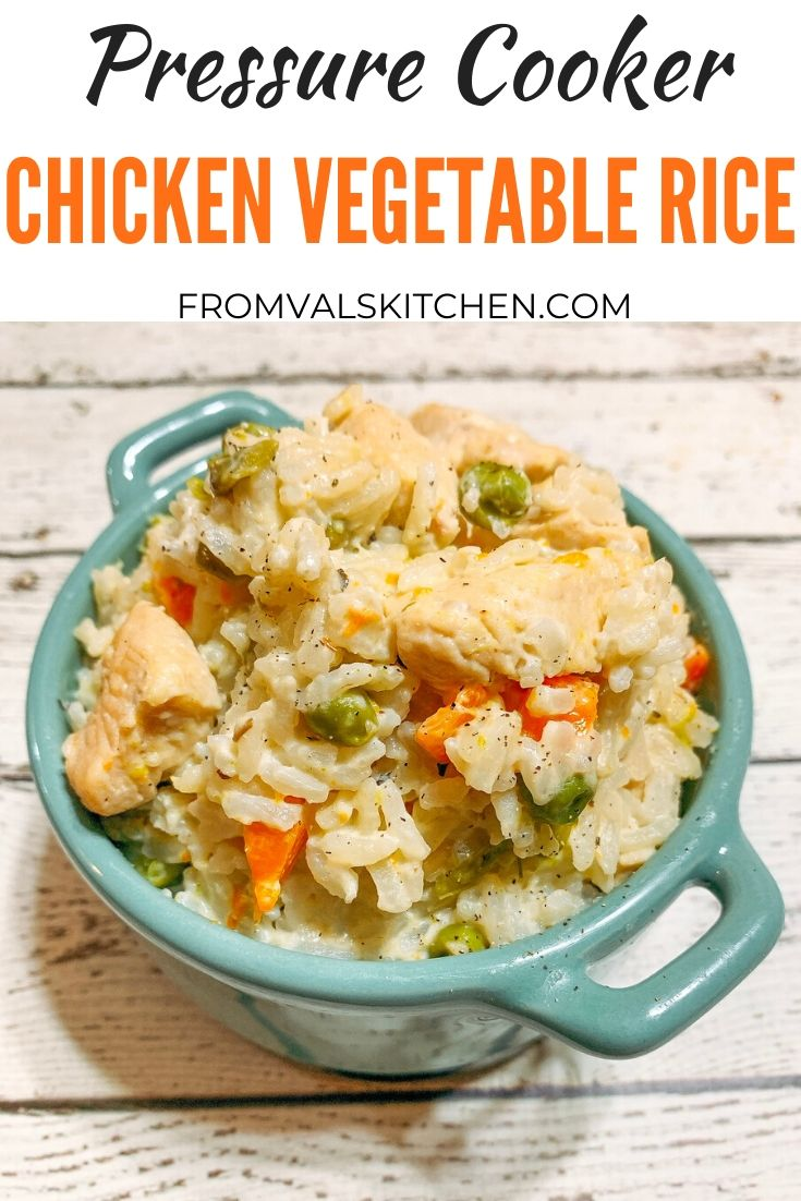 Pressure Cooker Chicken Vegetable Rice Recipe From Val's Kitchen