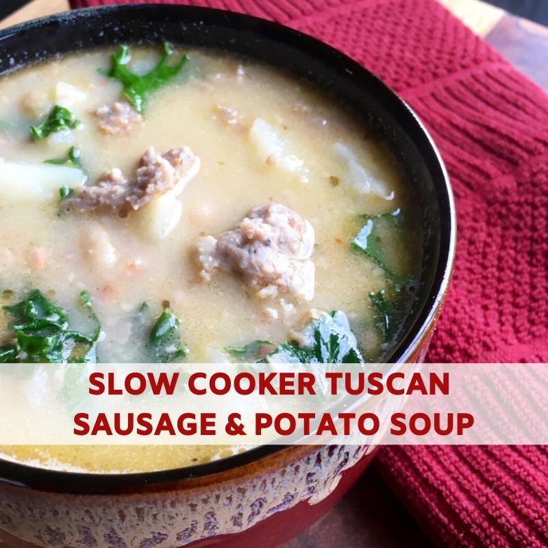 Slow Cooker Tuscan Sausage And Potato Soup Recipe